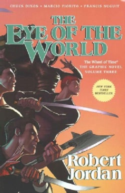 The Eye of the World 3: The Graphic Novel (Paperback)