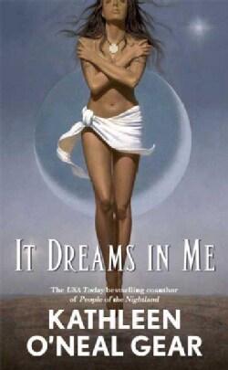 It Dreams in Me (Paperback)