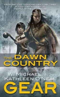 The Dawn Country: A People of the Longhouse Novel (Paperback)