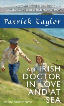 An Irish Doctor in Love and at Sea: An Irish Country Novel (Paperback)