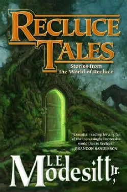 Recluce Tales: Stories from the World of Recluce (Hardcover)