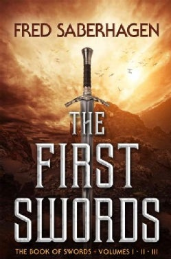 The First Swords (Paperback)