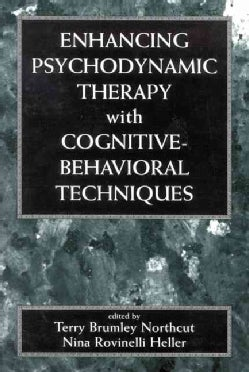Enhancing Psychodynamic Therapy With Cognitive-Behavioral Techniques (Hardcover)