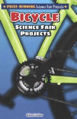 Bicycle Science Fair Projects (Hardcover)