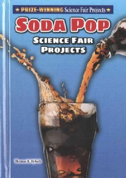 Soda Pop Science Fair Projects (Hardcover)