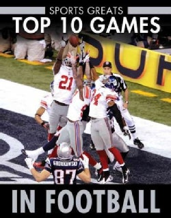 Top 10 Games in Football (Hardcover)