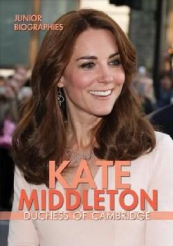 Kate Middleton: Duchess of Cambridge (Hardcover)