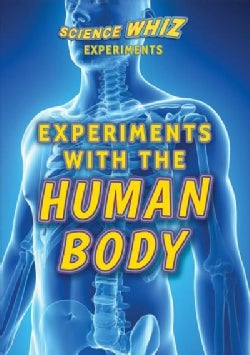 Experiments With the Human Body (Hardcover)