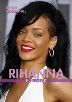 Rihanna: Pop Star (Paperback)