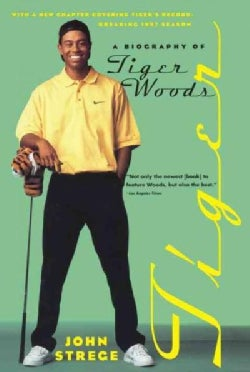 Tiger: A Biography of Tiger Woods (Paperback)