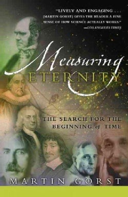 Measuring Eternity: The Search for the Beginning of Time (Paperback)