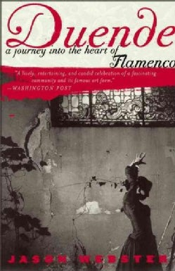 Duende: A Journey into the Heart of Flamenco (Paperback)