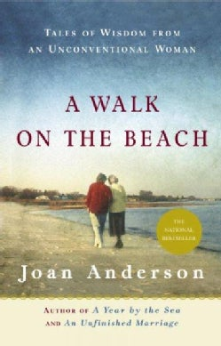 A Walk On The Beach: Tales Of Wisdom From An Unconventional Woman (Paperback)