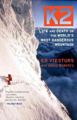 K2: Life and Death on the World's Most Dangerous Mountain (Paperback)