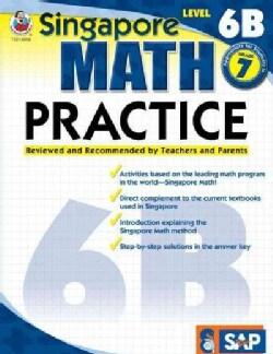 Singapore Math Practice: Level 6b (Paperback)
