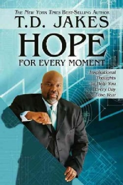 Hope for Every Moment: 365 Inspirational Thoughts for Every Day of the Year (Paperback)