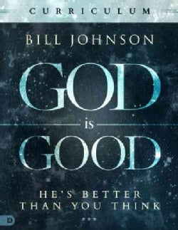God Is Good Curriculum: He's Better Than You Think