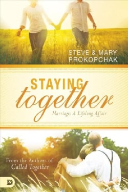 Staying Together: Marriage: a Life Long Affair (Paperback)