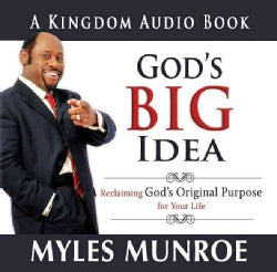 God's Big Idea: Reclaiming God's Original Purpose for Your Life (CD-Audio)