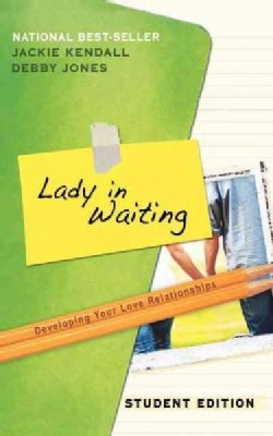 Lady in Waiting: Developing Your Love Relationships (Paperback)