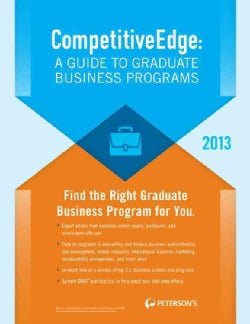 CompetitiveEdge: A Guide to Graduate Business Programs 2013 (Paperback)