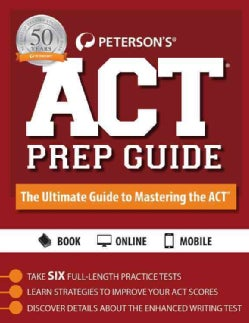 Peterson's ACT Prep Guide 2016: The Ultimate Guide to Mastering the Act (Paperback)
