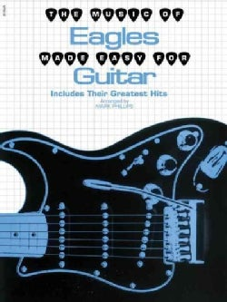 The Music of the Eagles Made Easy for Guitar (Paperback)