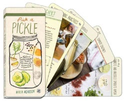 Pick a Pickle: 50 Recipes for Pickles, Relishes, and Fermented Snacks (Paperback)
