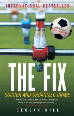 The Fix: Soccer and Organized Crime (Paperback)