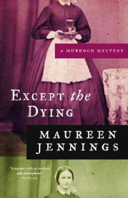Except the Dying (Paperback)