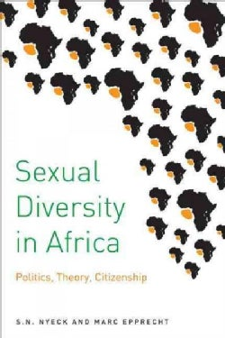 Sexual Diversity in Africa: Politics, Theory, and Citizenship (Paperback)