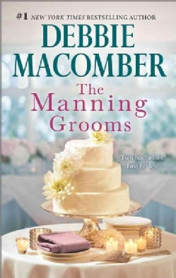 The Manning Grooms: Bride on the Loose / Same Time, Next Year (Paperback)