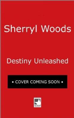 Destiny Unleashed (Paperback)