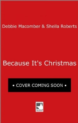 Because It's Christmas: The Christmas Basket / Merry Ex-Mas (Paperback)