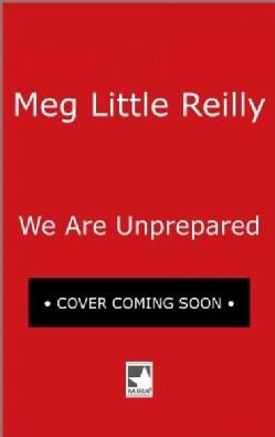 We Are Unprepared (Paperback)