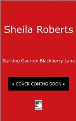 Starting Over on Blackberry Lane (Paperback)