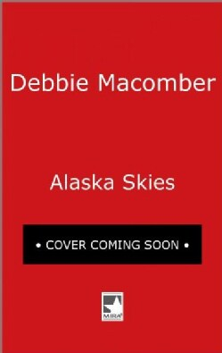 Alaska Skies: Brides for Brothers / the Marriage Risk (Paperback)
