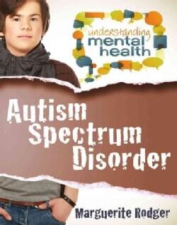 Autism Spectrum Disorder (Paperback)