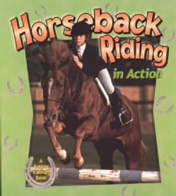 Horseback Riding in Action (Paperback)