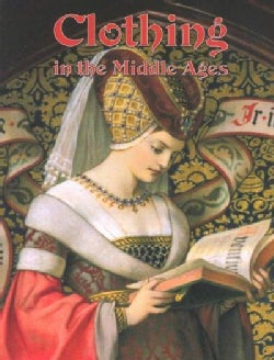 Clothing in the Middle Ages (Paperback)
