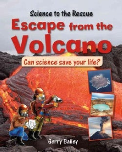 Escape from the Volcano: Can Science Save Your Life? (Paperback)