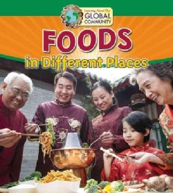 Foods in Different Places (Paperback)