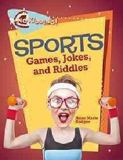 Sports Jokes, Riddles, and Games (Hardcover)