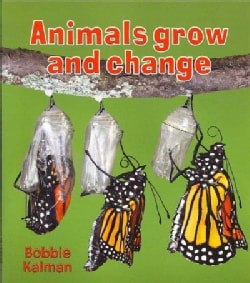 Animals Grow and Change (Paperback)