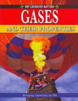 Gases and Their Properties (Paperback)