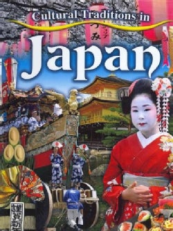 Cultural Traditions in Japan (Hardcover)