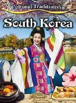 Cultural Traditions in South Korea (Paperback)
