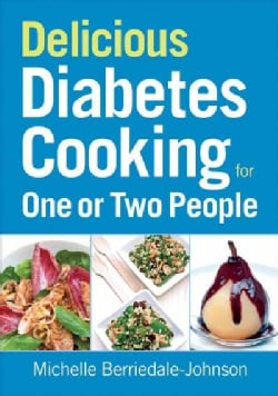 Delicious Diabetes Cooking for One or Two People (Paperback)