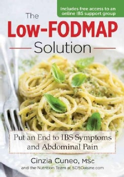 The Low-FODMAP Solution: Put an End to IBS Symptoms and Abdominal Pain (Paperback)