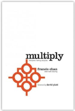 Multiply: Disciples Making Disciples (Paperback)
